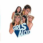 Girls Aloud What Will The Neighbours Say?