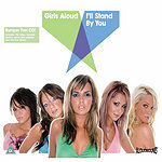 Girls Aloud I'll Stand By You (3 Track Single)