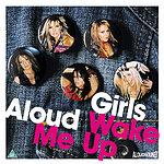 Girls Aloud Wake Me Up