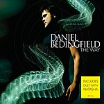 Daniel Bedingfield The Way/Ain't Nobody (Live)