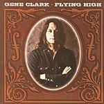 Gene Clark Flying High