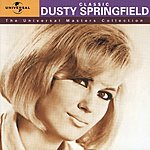 Dusty Springfield The Universal Masters Collection: Classic Dusty Springfield