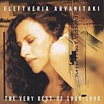 Eleftheria Arvanitaki The Very Best Of 1989-1998