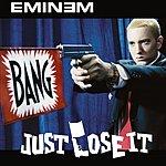 Eminem Just Lose It