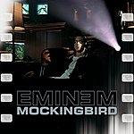 Eminem Mockingbird (Edited)