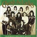 Cherish The Ladies Irish Women Musicians In America