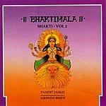 Pandit Jasraj Bhaktimala: Shakti Vol.2