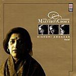 Kishori Amonkar Maestro's Choice