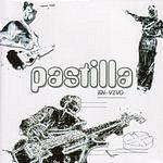 Pastilla Pastilla En Vivo (Live)