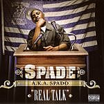 Spade Real Talk (Parental Advisory)
