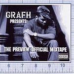 Grafh The Preview: Official Mixtape (Parental Advisory)