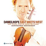 Daniel Hope East Meets West