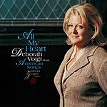 Deborah Voigt All My Heart: Deborah Voigt Sings American Songs