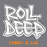 Roll Deep Shake A Leg (Radio Edit)