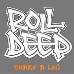 Roll Deep Shake A Leg (2-Track Single)