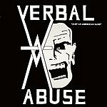 Verbal Abuse Just An American Band: Live In '84