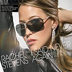 Rachel Stevens I Said Never Again (But Here we Are) (Extended Mix)