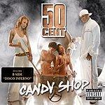 50 Cent Candy Shop (Parental Advisory)