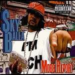 Sky Balla Mobb Report (Parental Advisory)