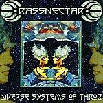 Bassnectar Diverse Systems Of Throb (Digital Online Edit)