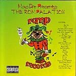Mac Dre Mac Dre Presents: The Rompalation, Vol.1 (Parental Advisory)