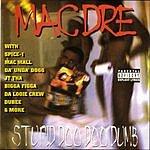 Mac Dre Stupid Doo Doo Dumb (Parental Advisory)