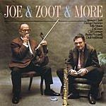 Joe Venuti Joe & Zoot & More