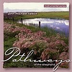John Michael Talbot Pathways Of The Shepherd
