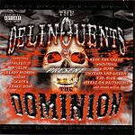 The Delinquents The Dominion (Parental Advisory)