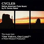 R. Carlos Nakai Cycles