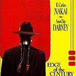 R. Carlos Nakai Edge Of The Century