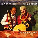R. Carlos Nakai Our Beloved Land