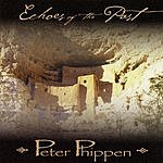 Peter Phippen Echoes Of The Past