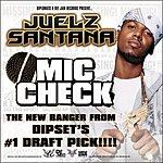 Juelz Santana Mic Check