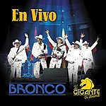 Bronco En Vivo (2004 - Live)