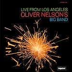 Oliver Nelson Live From Los Angeles