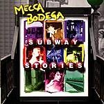 Mecca Bodega Subway Stories