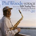 Phil Woods Voyage