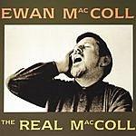 Ewan MacColl The Real MacColl