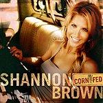 Shannon Brown Corn Fed (Radio Edit)