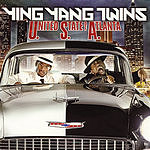 Ying Yang Twins U.S.A.: United State Of Atlanta (Edited)