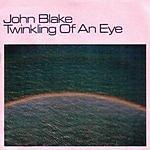 John Blake Jr. Twinkling Of An Eye