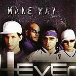 4 Ever Make Way