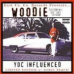 Woodie Yoc Influenced (Parental Advisory)