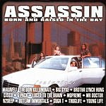 Assassin Born And Raised In The Bay (Parental Advisory)