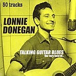 Lonnie Donegan Talking Guitar Blues: The Very Best Of