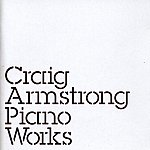 Craig Armstrong Piano Works