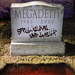 Megadeth Still, Alive… And Well?