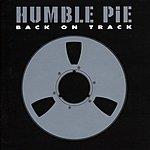 Humble Pie Back On Track