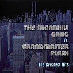 Sugarhill Gang The Greatest Hits